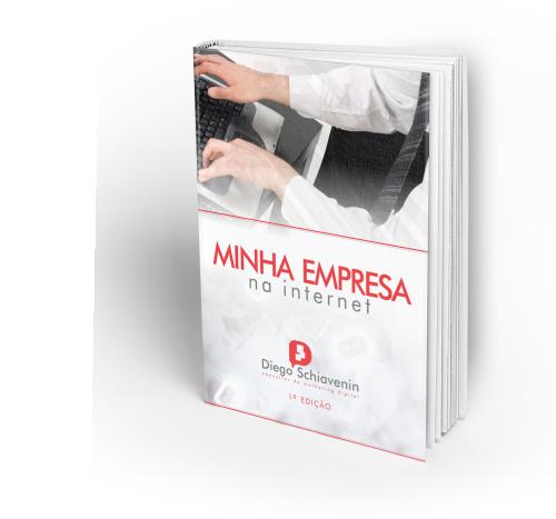 E-Book Minha Empresa na Internet   Diego Schiavenin